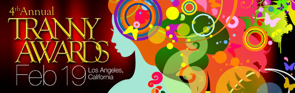 Visit the 2011 Tranny Awards!